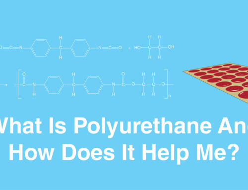 What is Polyurethane and How Does It Help Me?